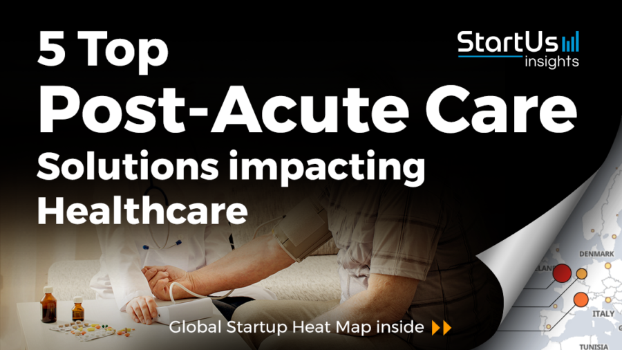 PharmD Live Ranked Top 5 Post Acute Care Solution impacting healthcare